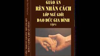 05 -Đạo Đức Gia Đình (Tập 1) - Noi dau sau mot vu tai nan