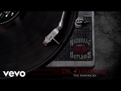 The Mavericks - Dr. Feelgood (Audio Version)