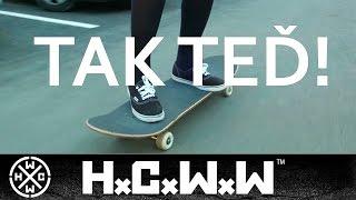 Video HERDEK FILEK - TAK TEĎ - HARDCORE WORLDWIDE (OFFICIAL HD VERSION