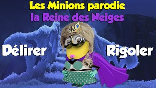 "Les Minions ""Délirer, Rigoler"" Lyrics (parodie la Reine des Neiges) - YouTube"