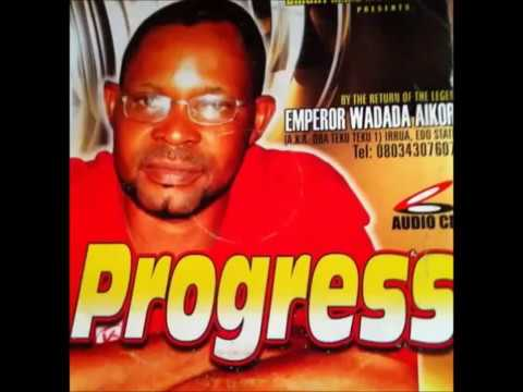 Esan Music Wadada Progress ,  A.K.A Teku Teku 1