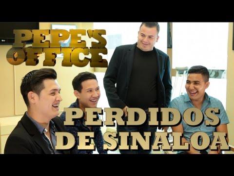 LOS PERDIDOS DE SINALOA LLEGAN A PEPE'S OFFICE - Thumbnail