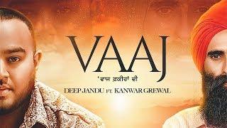 Video VAAJ - Deep Jandu Ft Kanwar Grewal (Official Video) Karan Aujla MP3, 3GP, MP4, WEBM, AVI, FLV Februari 2019
