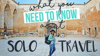 what you NEED TO KNOW about SOLO TRAVEL full download video download mp3 download music download