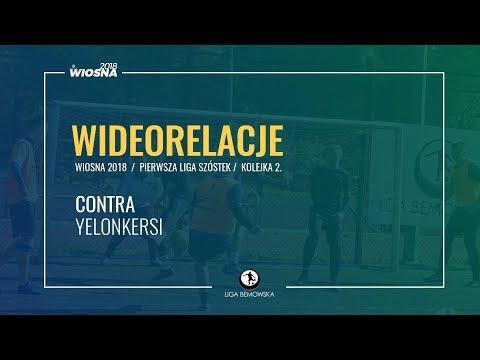 LIGA BEMOWSKA / WIOSNA 2018 / KOLEJKA 2. / CONTRA - YELONKERSI