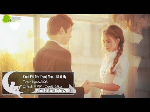 Cành Phi Yến Trong Mưa - Khởi My <3 | bài hát mới của