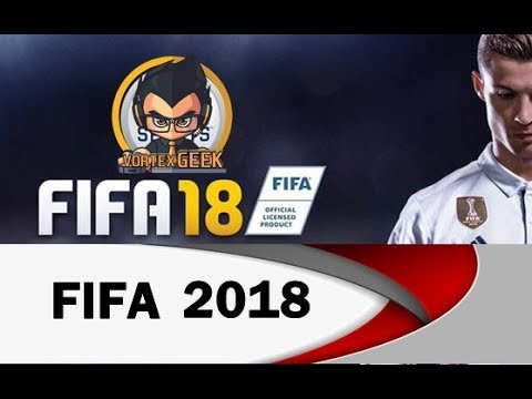 [Crack] TELECHARGER FIFA 2018 [PC] [FR]