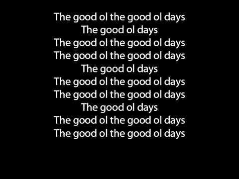The Script - Good Ol' Days lyrics