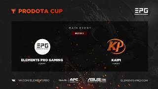 Elements Pro Gaming vs Kaipi bo3 @ Prodota Cup Game 1