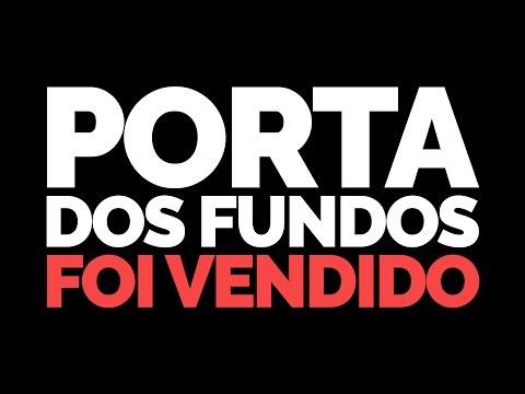 Porta dos Fundos vendido