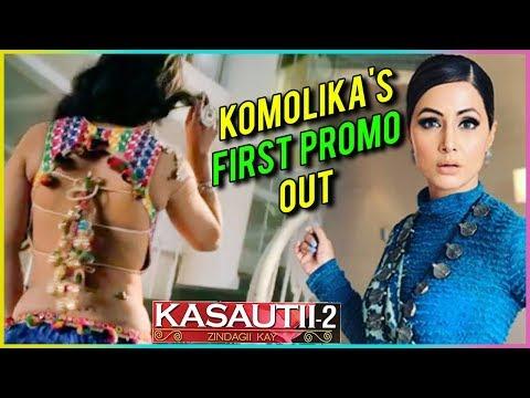 Komolika FIRST PROMO Out | Hina Khan As Komolika C