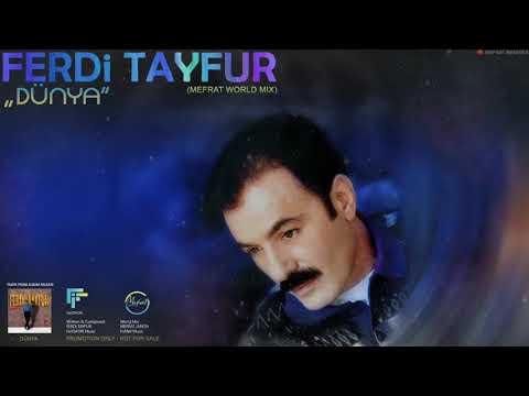 "FERDi TAYFUR - ""DÜNYA"" - (Mefrat World Mix) / 2019 / FerDiFON"