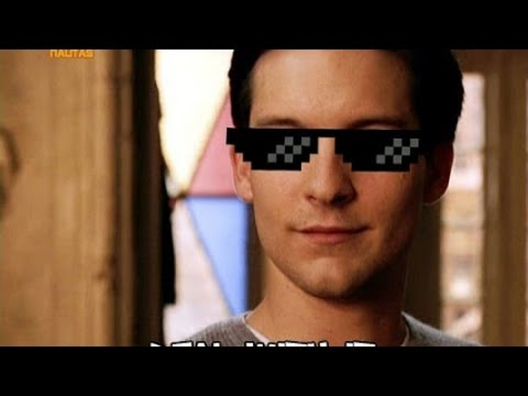 Turn Down For What - Peter Parker (Deal With It)