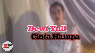 DEWI YULL - CINTA HAMPA - OFFICIAL VERSION