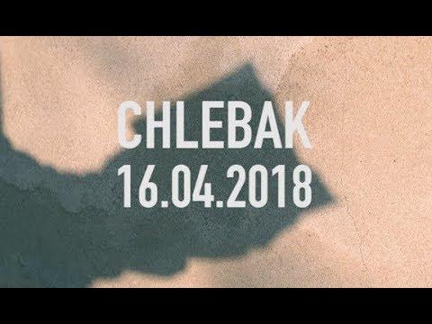 Chlebak [#181] 20.04.2018