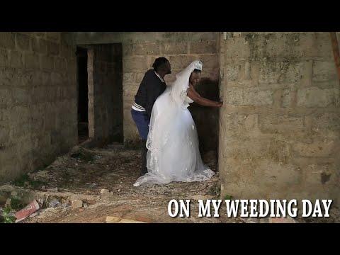 ON MY WEDDING DAY [2019 Latest Nigerian Nollywood Movie]