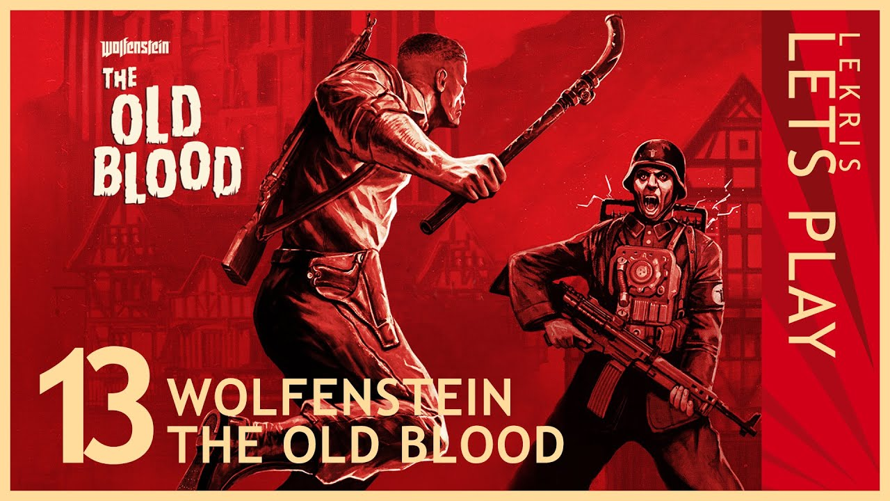 Wolfenstein - The Old Blood #12 - Hundsgemein