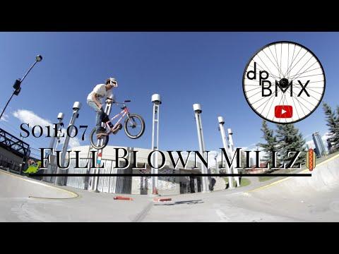 S01E07: Full Blown Millz , Shaw Millennium Skatepark