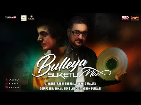 Bulleya Remix | Remix By DJ Suketu | Rabbi Shergill | Shahid Mallya | RAW | John Abraham