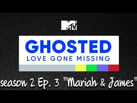 """Ghosted Love Gone Missing Season 2 Episode 3 """"Mariah & James"""" (REVIEW) #GHOSTED #MTV"""