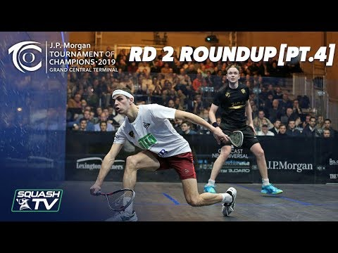 Squash: Tournament of Champions 2019 - Men's Rd 2 Roundup [Pt.4]