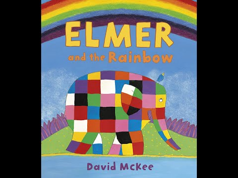 Elmer and the Rainbow - Bedtime stories for kids, read aloud.