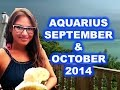 AQUARIUS September and October 2014