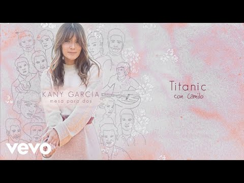 Titanic - Kany García, Camilo