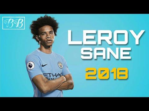 Leroy Sané - All 33 Goals & Assists - 2017/18 HD