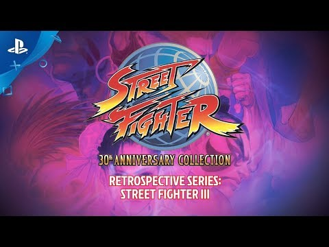 Street Fighter 30th Anniversary Collection Retrospective Series – Street Fighter III   PS4 (видео)
