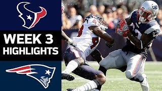 Texans vs. Patriots | NFL Week 3 Game Highlights