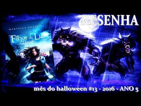 [RESENHA] Filhos da Lua: O Legado - Marcella Rossetti | Mês do Halloween #13 - ANO 5