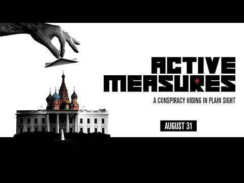 ACTIVE MEASURES [Theatrical Trailer] In Theaters August 31