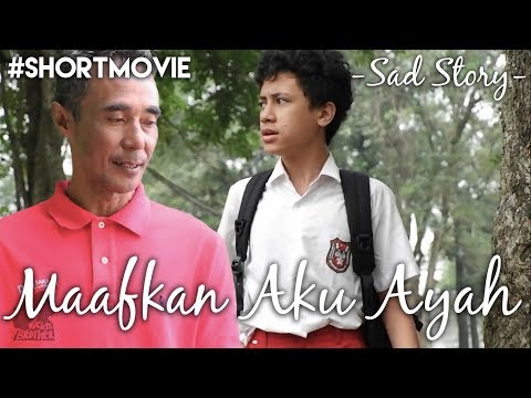 Maafkan Aku Ayah - Sad Story (Short movie) | Kids Brother