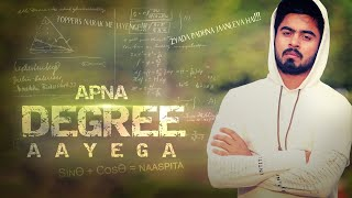 Apna Degree Aayega | Gully Boy Spoof || HALF ENGINEER