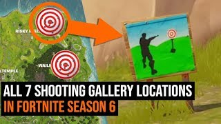 ALL 7 Shooting Gallery Locations in Fortnite - Season 6 Week 4 Challenge