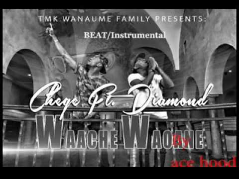 Waache waoane beat instrument-chege ft diamond