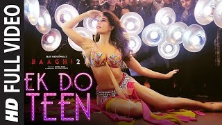 Video Full Video: Ek Do Teen Film Version | Baaghi 2 | Jacqueline F |Tiger S | Disha P| Ahmed K | Sajid N MP3, 3GP, MP4, WEBM, AVI, FLV Februari 2019