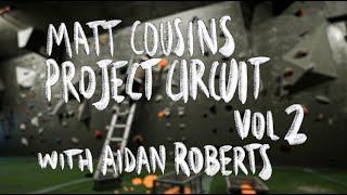 Matt Cousins' Project Circuit (V9+) --- Vol. 2 by Arch Climbing