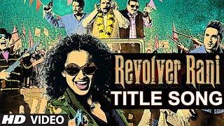 Nonton Revolver Rani Title Song   Kangana Ranaut   Usha Uthup Film Subtitle Indonesia Streaming Movie Download