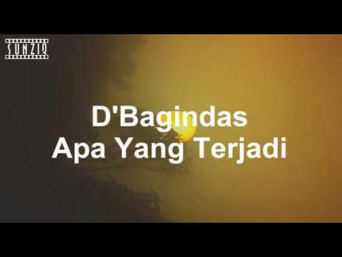 D'bagindas - Apa Yang Terjadi (Karaoke Version + Lyrics) No Vocal #sunziq