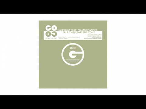 Ralf GUM feat. Diamondancer - All This Love For You (Rocco Main Mix) - GOGO 029