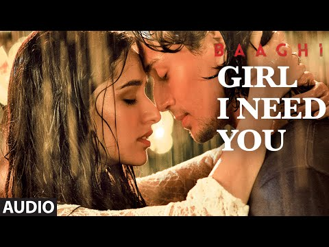 Girl I Need You Songs mp3 download and Lyrics