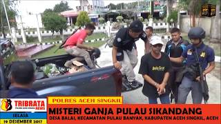 Video ACEH , MISTERI GANJA PULAU SIKANDANG / SINGKIL VIDEO MP3, 3GP, MP4, WEBM, AVI, FLV Oktober 2018