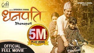 Video DHANAPATI | New Nepali Full Movie 2018/2075 | Khagendra Lamichhane, Surakshya Panta MP3, 3GP, MP4, WEBM, AVI, FLV Desember 2018