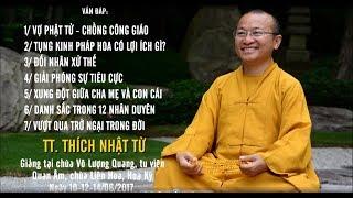 Vấn đáp: Vợ Phật tử, chồng công giáo- Tụng kinh Pháp Hoa có lợi ích gì? - TT. Thích Nhật Từ