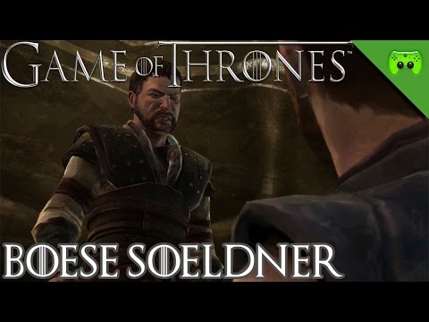 GAME OF THRONES # 17 - Böse Söldner «» Let's Play Game of Thrones | 60 FPS