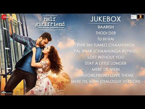 Half Girlfriend - Full Movie Audio Jukebox | Arjun Kapoor & Shraddha Kapoor - Movie7.Online