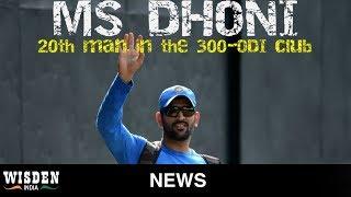 MS Dhoni's 300th ODI