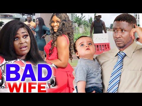 Bad Wife Full Movie Season 9&10  - Chizzy Alichi 2020 Latest Nigerian Nollywood Movie Full HD